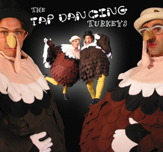 Tap Dancing Turkeys